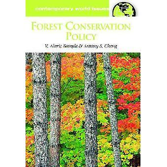 Forest Conservation Policy A Reference Handbook by Sample & V. Alaric