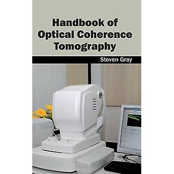 Manual de tomografía de coherencia óptica por Gray & Steven