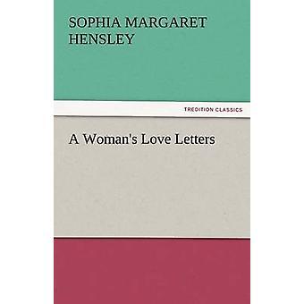 Una cartas de amor de mujer por Hensley y Sofía Margarita