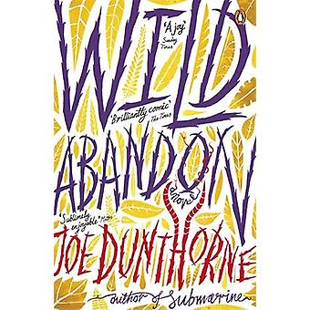 Wild Abandon by Joe Dunthorne - 9780141033952 Book