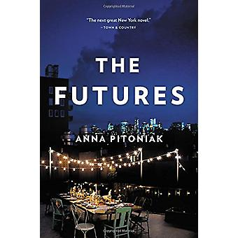 The Futures by Anna Pitoniak - 9780316354165 Book