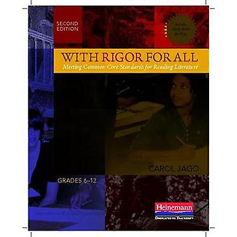 With Rigor for All - Meeting Common Core Standards for Reading Literat