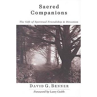 Sacred Companions - The Gift of Spiritual Friendship and Direction by