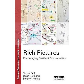 Rich Pictures - Encouraging Resilient Communities by Simon Bell - Tess
