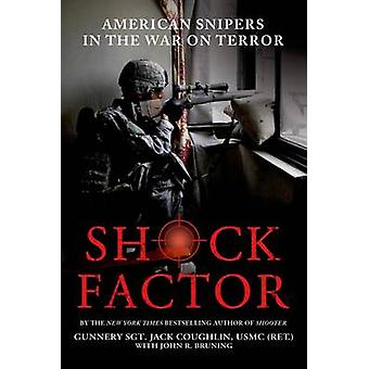 Shock Factor - American Snipers in the War on Terror by Jack Coughlin