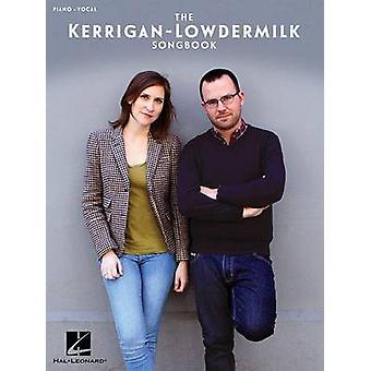 Kerrigan Lowdermilk Songbook Pvg Bk by Brian Lowdermilk - 97814950042