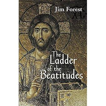 Ladder of the Beatitudes by Jim Forest - 9781570752452 Book