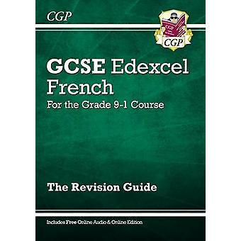New GCSE French Edexcel Revision Guide - For the Grade 9-1 Course (wi