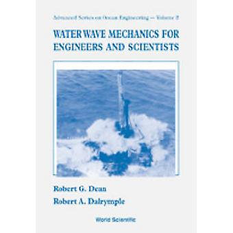 Water Wave Mechanics for Engineers and Scientists - v. 2 by Robert B.