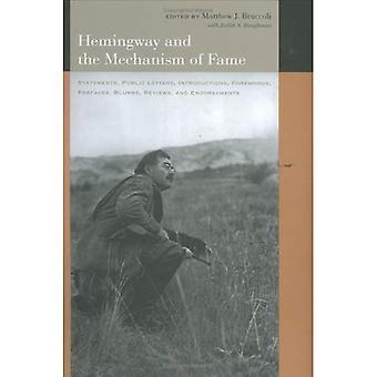 Hemingway et le mécanisme de la renommée: déclarations, lettres publiques, Introductions, préfaces, préfaces, textes de présentation, commentaires et mentions