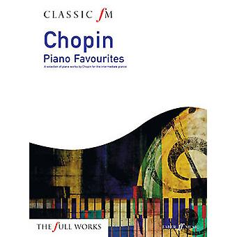 Classic FM Chopin Piano Favourites by Frederic Chopin