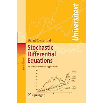 Stochastic Differential Equations by Bernt Oksendal