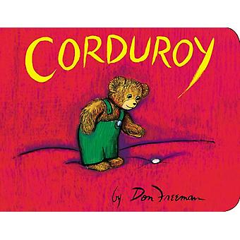 Corduroy (Corduroy (Board Book)) (Board book) by Freeman Don