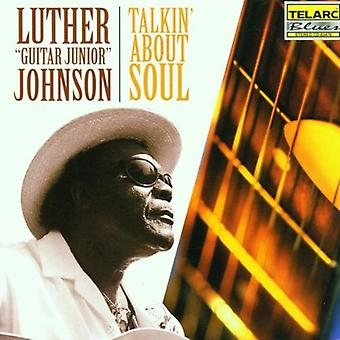 Luther Johnson Gitarre Jr. - Talkin ' über Seele [CD] USA import