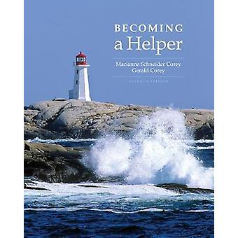 Becoming a Helper by Gerald Corey & Marianne Schneider Corey
