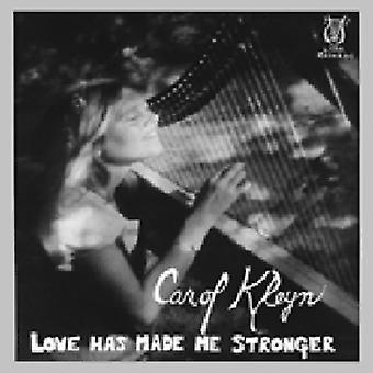Carol Kleyn - importación de Estados Unidos amor ha hecho Me más fuerte [CD]