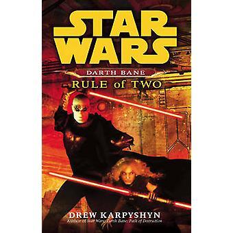 Star Wars - Darth Bane - Rule of Two by Drew Karpyshyn - 9780099492023