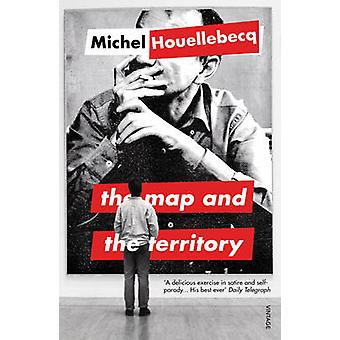 The Map and the Territory by Michel Houellebecq - 9780099554578 Book
