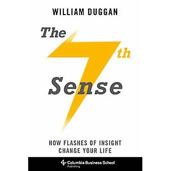 第七の意味 - どのように洞察力変更の点滅ウィリアムによってあなたの人生