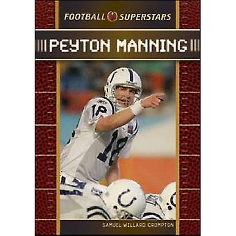 Peyton Manning door Samuel Willard Crompton - 9780791096055 boek