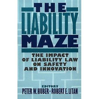 Die Haftung Labyrinth - Auswirkungen des Haftungsrechts auf Sicherheit und Innovation