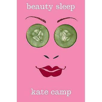 Beauty Sleep by Kate Camp - 9780864735119 Book