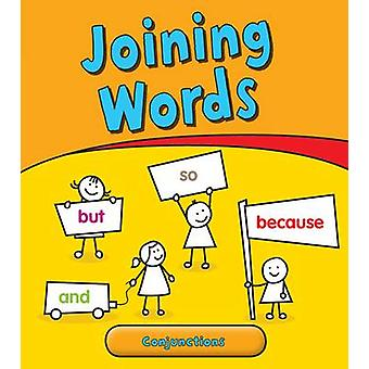 Joining Words - Conjunctions by Anita Ganeri - 9781406232400 Book