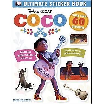 Ultimate Sticker Book - Disney Pixar Coco by DK - 9781465455741 Book