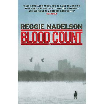 Blood Count (Main) by Reggie Nadelson - 9781843548379 Book