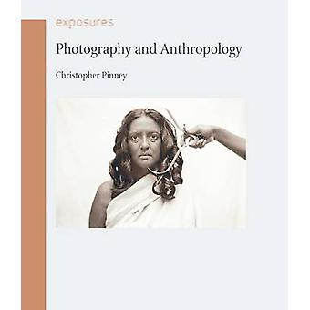 Photography and Anthropology by Christopher Pinney - 9781861898043 Bo