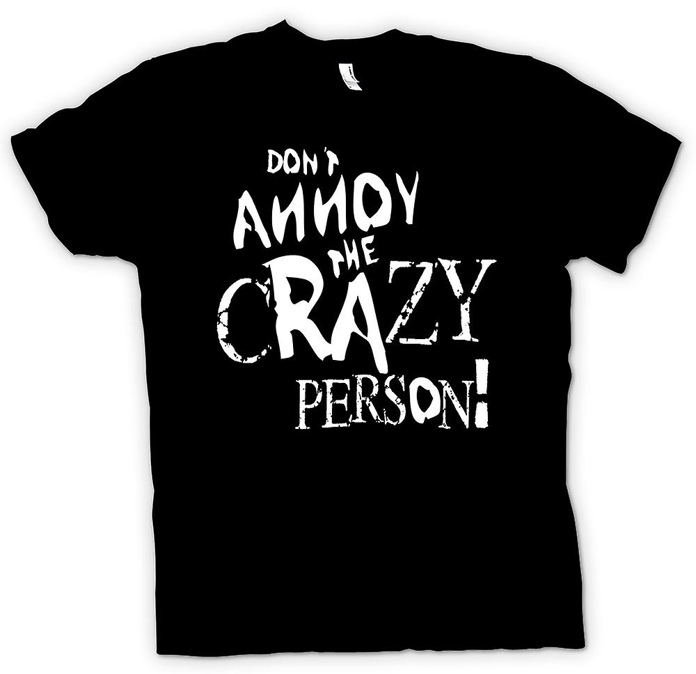 Barn T-shirt - Don t irritera Crazy Person - galna roliga