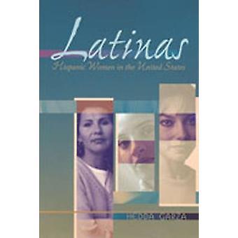 Latinas - femmes hispaniques aux États-Unis par Hedda Garza - James C