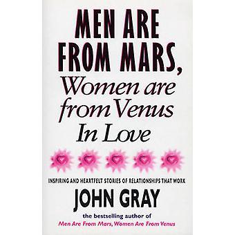 Mars and Venus in Love - Inspiring and Heartfelt Stories of Relationsh