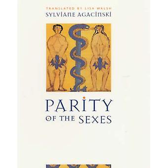 Parity of the Sexes by Sylviane Agacinski - Lisa Walsh - 978023111567