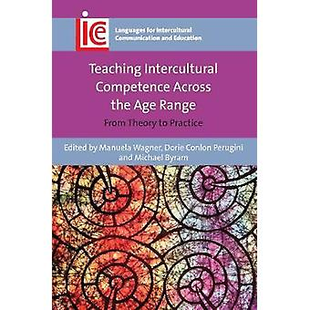 Teaching Intercultural Competence Across the Age Range - From Theory t