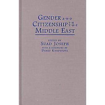 Køn og statsborgerskab i Mellemøsten af Suad Joseph - 9780815628
