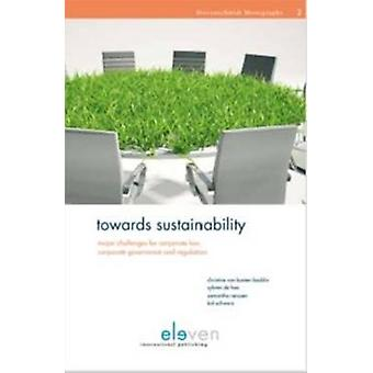 Towards Sustainability - Major Challenges for Corporate Law - Corporat