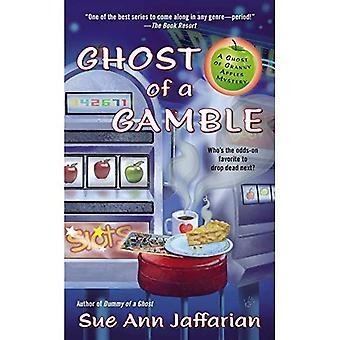 Ghost of a Gamble (Ghost Oma Äpfel Geheimnis)