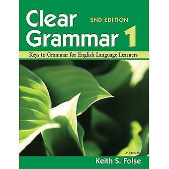 Tydlig grammatik 1, 2nd Edition: Nycklarna till grammatik för engelska språkstuderande