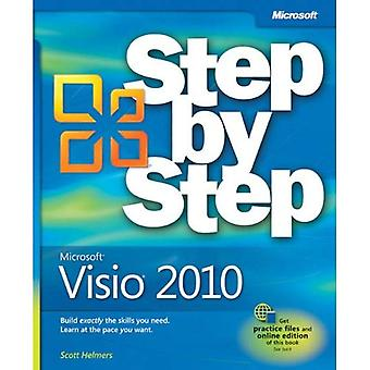 Microsoft Visio 2010 Step by Step: The Smart Way to Learn Microsoft Visio 2010 One Step at a Time! (Step by Step