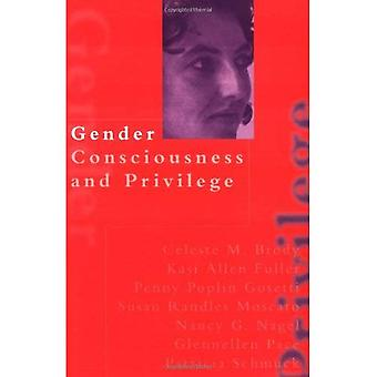 Gender Consciousness and Privilege