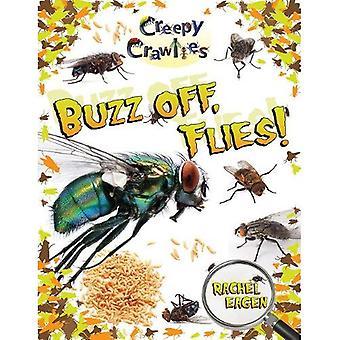 Buzz Off, vliegt!
