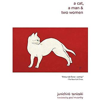 A Cat, a Man, and Two Women (New Directions Paperbook)