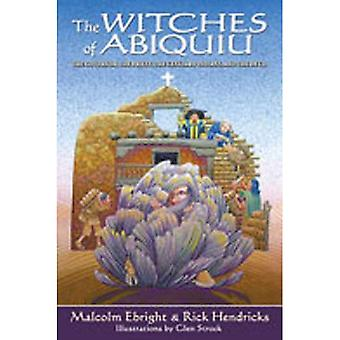 The Witches of Abiquiu: The Governor, the Priest, the Genizaro Indians, and the Devil