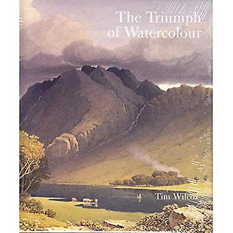 Triumph of Watercolour: The Early Years of the Royal Watercolour Society, 1805-55