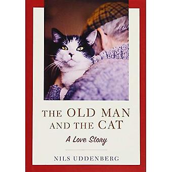 Old Man and the Cat, The