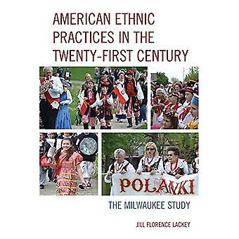 Des pratiques ethniques américaines au vingt et unième siècle: l'étude de Milwaukee