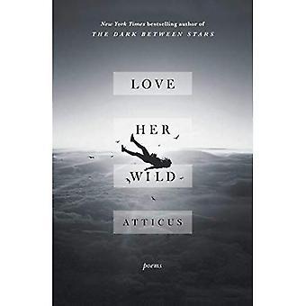 Lieben sie Wild: Gedichte