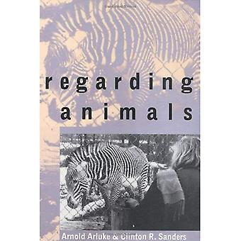 Regarding Animals (Animals, Culture, & Society)