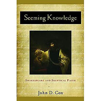 SEEMING KNOWLEDGE (Studies in Christianity and Literature)